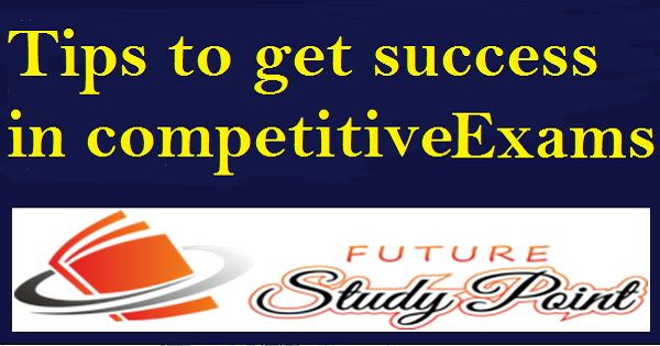 Tips for competitive entrance exam