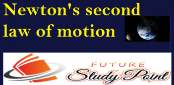 What is second law of of motion ?