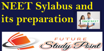 NEET Sylabus and its preparation