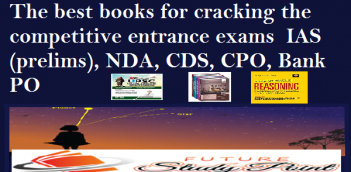 The best books for cracking the competitive entrance exams of CPO,NDA, IAS, CDS and Bank PO