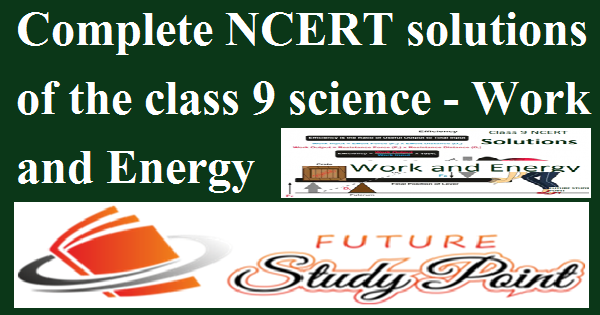 work and energy class 9 science