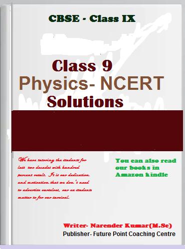Class 9 Physics ncert solutions