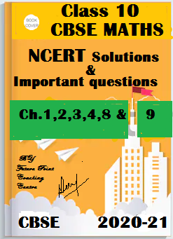 NCERT solutions and important maths questions of class 10