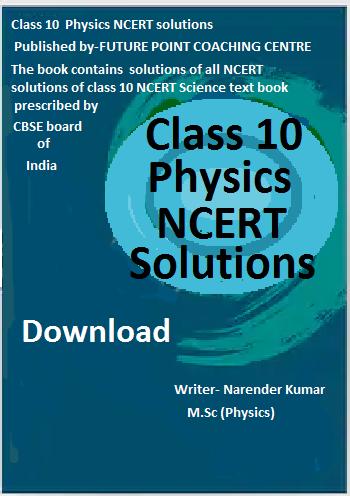 Class 10 Physics NCERT solutions