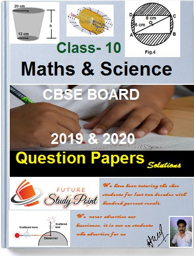 solution of maths and science question papers of 10 th class 2019 and 2020