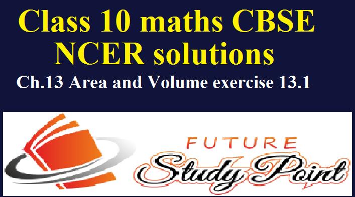 chapter 13 class 10 math