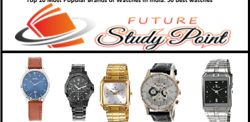 Top 10 Most Popular Brands of Watches in India: 50 best watches