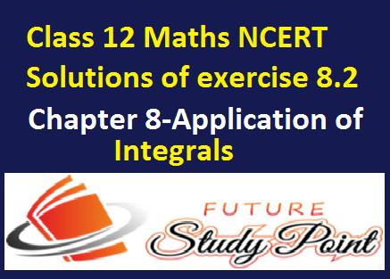 Class 12 maths ex.8.1 solutions