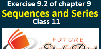 NCERT solutions of class 11 maths exercise 9.2 of chapter 9-Sequence and series