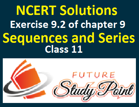Sequences and series exercise 9.2