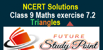 NCERT Solutions Class 9 Maths exercise 7.2 of the chapter 7-Triangles