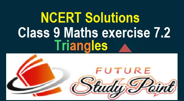 Exercise 7.2 class 9 maths NCERT