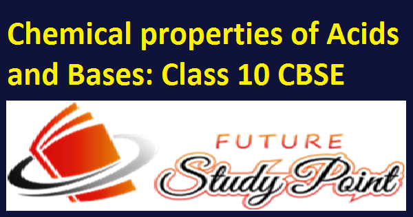 properties of acids and bases class 10