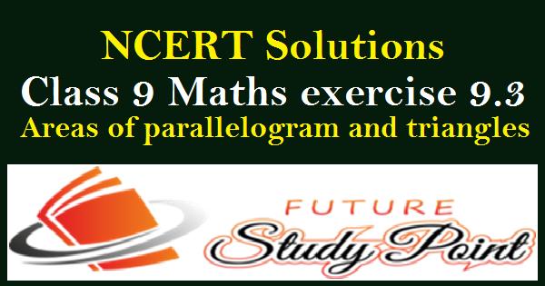 class 9 maths ex.9.3 NCERT