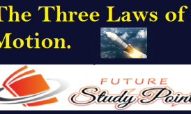 Three Laws of Motion: Class 9 CBSE