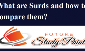 What are Surds and how to compare them?
