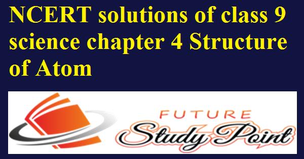 ncert solutions class 9 chapter 4