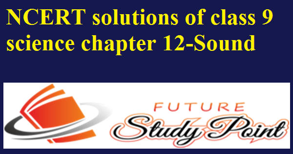 ncert solutions-sound