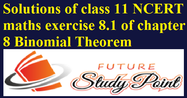 ex.8.1 of chapter binomial theorem