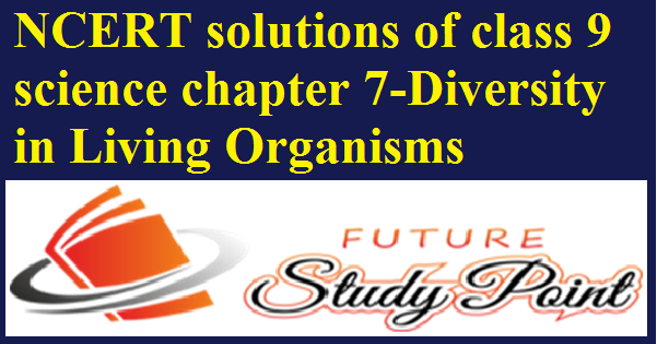 ncert solutions of class 9 chapter 7 science
