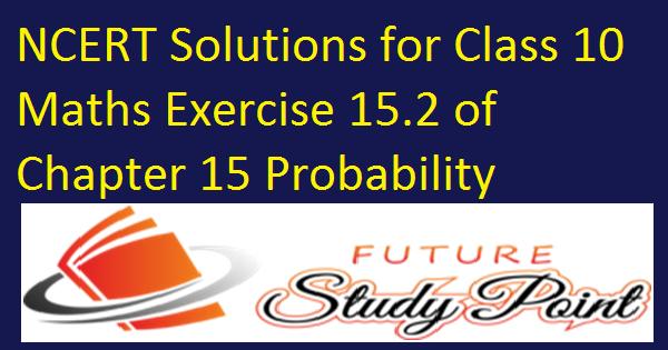 ex 15.2 class 10 maths