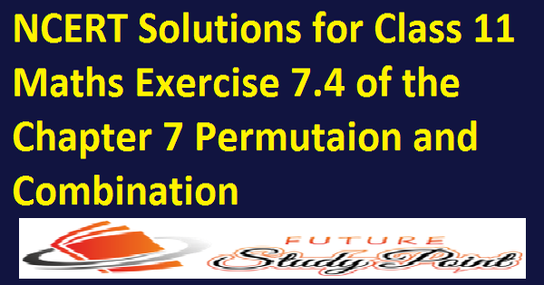 class 11 maths permutation and combinayion
