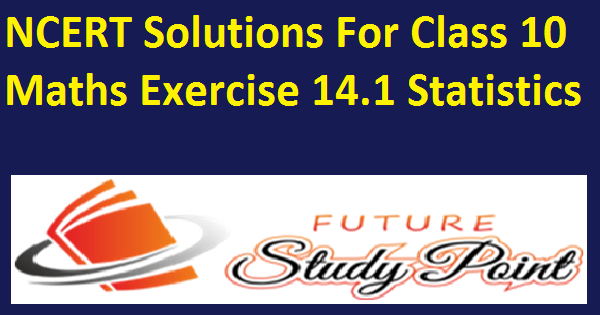 class 10 statistics 14.1
