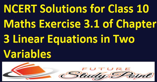 class 10 maths ex 3.1