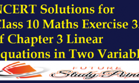 NCERT Solutions for Class 10 Maths Exercise 3.3 of Chapter 3 Linear Equations in Two Variable