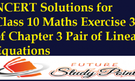 NCERT Solutions for Class 10 Maths Exercise 3.6 of Chapter 3 Pair of Linear Equations in Two Variables