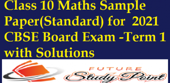 Class 10 Maths Sample Paper(Standard) for 2021 CBSE Board Exam -Term 1 with Solutions