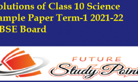 Solutions of Class 10 Science Sample Paper Term-1 2021-22 CBSE Board